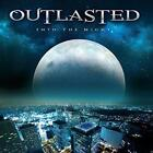 Outlasted - Into The Night (NEW CD)
