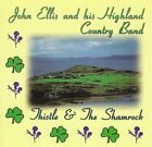 John Ellis & Highland Country - Thist... - John Ellis & Highland Country CD WVVG