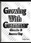 Growing with Grammar Grade 3 Answer Key Tamela Davis Spiral Bound