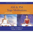 Am Pm Yoga Meditations Gael Chiarella Audio CD