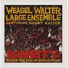 Igneity: After the Fall of Civilization Weasel Walter Large Ensemble Audio CD