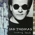IAN THOMAS: Looking Back [PAINTED LADIES,LIAR,RIGHT BEFORE YOUR EYES,THE RUNNER]