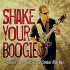 Shake Your Boogie Reverend Raven & The Chain Smokin' Altar Boys CD