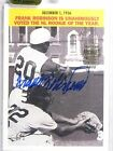 2016 Topps Archives Signature Series Frank Robinson Autograph #D1 1 2005 TH *639