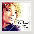 I Need You (2 a.M Music) Gigi Allen CD