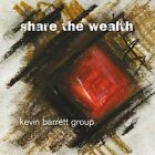 Kevin Barrett Group-Share the Wealth  CD NEW