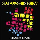 Galapagos Now!-Compulsive Behavior  CD NEW