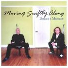 Bowes and Morley - Moving Swiftly Along - Bowes and Morley CD ZDVG