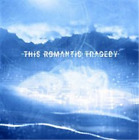 This Romantic Tragedy-Trust in Fear  CD NEW