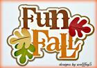 CRAFTECAFE FALL FUN LEAF TITLE paper piecing premade scrapbook die cut WOLFFEY5