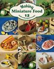 MAKING MINIATURE FOOD - SCARR, ANGIE - NEW PAMPHLET