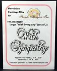 Large With Sympathy words metal die Frantic Stamper cutting dies FRA DIE 09359