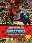 He man and the Masters of the Universe A Character Guide and World Compendium b
