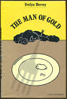 The Man of Gold by Evelyn Hervey Crime Club First Edition DJ 1985