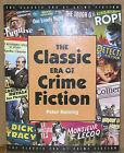 The Classic Era of Crime Fiction by Peter Haining First US Edition DJ 2002