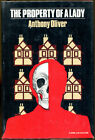 Property of a Lady by Anthony Oliver 1983 Crime Club First American Edition DJ