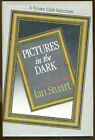 Pictures in the Dark by Ian Stuart Crime Club First American Edition DJ 1986