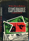 Expendable by Willo Davis Roberts Crime Club First Edition DJ 1976