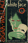 White Face by Edgar Wallace The Crime Club First Edition in DJ 1931