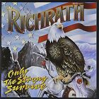 Only the Strong Survive Gary Richrath Audio CD