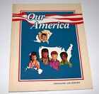 A Beka 2nd Grade Our America Geography and History Student Book Homeschool