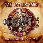 Taz Taylor Band - Pressure And Time (NEW CD)