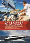 Day Skipper for Sail and Power: The Essential Manual for the RYA Day Skipper The