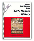 BiblioPlan Cool History for Littles Early Modern History Grades K 2