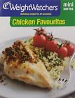 Weight Watchers Mini Series Chicken Favourites by Weight Watchers Book The Fast