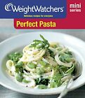 Weight Watchers Mini Series Perfect Pasta by Weight Watchers Book The Fast Free