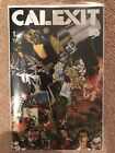 Calexit 1 Signed by Pizzolo SDCC W Smith SUPER RARE ltd to 200 copies NM