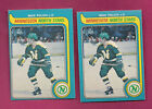 2 X 1979-80 OPC # 333 NORTH STARS MIKE POLICH  ROOKIE  CARD