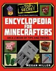 The Ultimate Unofficial Encyclopedia for Minecraf... by Miller, Megan 1408883147