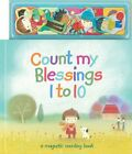 Count My Blessings 1 to 10: A Magnetic Counting Book by Jeane Cabral Hardback