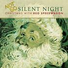 REO Speedwagon - Not So Silent Night: Christmas With REO Speedwagon (NEW CD)