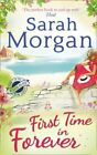 First Time in Forever Puffin Island trilogy Book 1 by Morgan Sarah Book The