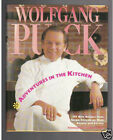 ADVENTURES IN THE KITCHEN SPAGOS WOLFGANG PUCK SIGNED HB VERY GOOD CONDITION