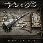 Dante Fox-Six String Revolver  CD NEW