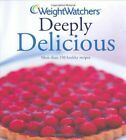 Weight Watchers Deeply Delicious Bk 2 by Weight Watchers Hardback Book The