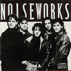 NOISEWORKS: Noiseworks  (1996, Sony) BURNING FEELING,LOVE SOMEBODY,NO LIES++