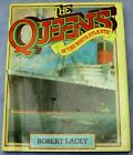Robert Lacey The Queens Of The North Atlantic SIGNED by the Author 1st Hardback