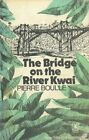 The Bridge on the River Kwai (New Windmills) by Boulle, Pierre Paperback Book