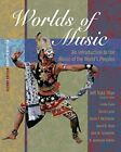 Worlds of Music: An Introduction to the Music of the World's Peoples, Shorte..