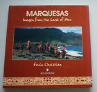 Marquesas - Images from the Land of Men - Erwin Christian - Kea Editions 1997