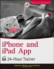 iPhone and iPad App 24-hour Trainer by Gene Backlin Book The Fast Free Shipping