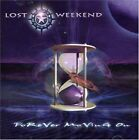 Lost Weekend - Forever Moving On - Lost Weekend CD DWVG The Fast Free Shipping