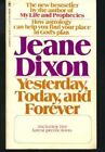 Yesterday, Today and Forever by Dixon, Jeane Paperback Book The Fast Free