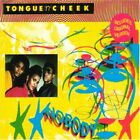 Tongue 'n' Cheek - Nobody - Tongue 'n' Cheek CD 8CVG The Fast Free Shipping