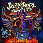 Jizzy Pearl Of Love/Hate-All You Need Is Soul  CD NEW