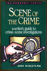 Scene of the Crime Writers Gd to Crime Scene Investigations First Edition 199